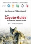 CoyoteGuide Wildnispädagogik Kunst des Fragens Wurzeltrapp Wildnisschule
